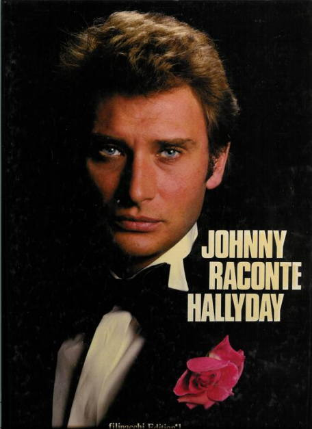 Johnny hallyday les livres 1980 1989 johnny raconte for Miroir johnny hallyday